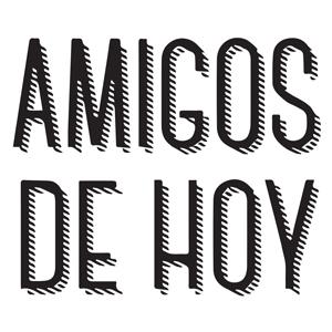 AMIGOS DE HOY