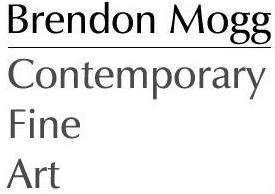 BRENDON MOGG CONTEMPORARY FINE ART